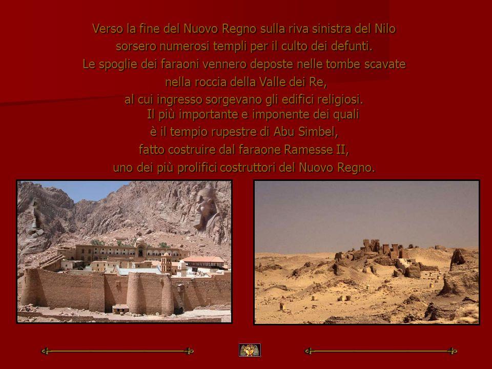 Verso la fine del Nuovo Regno sulla riva sinistra del Nilo