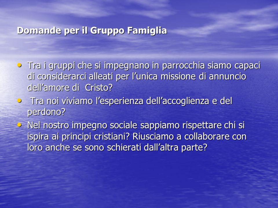 Domande per il Gruppo Famiglia