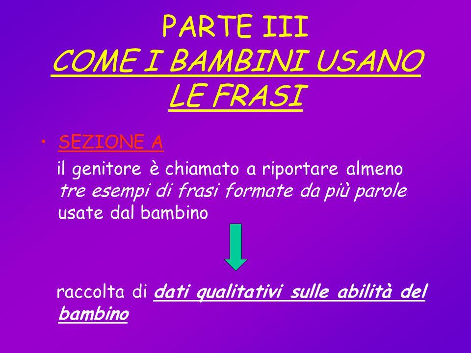 PARTE III COME I BAMBINI USANO LE FRASI