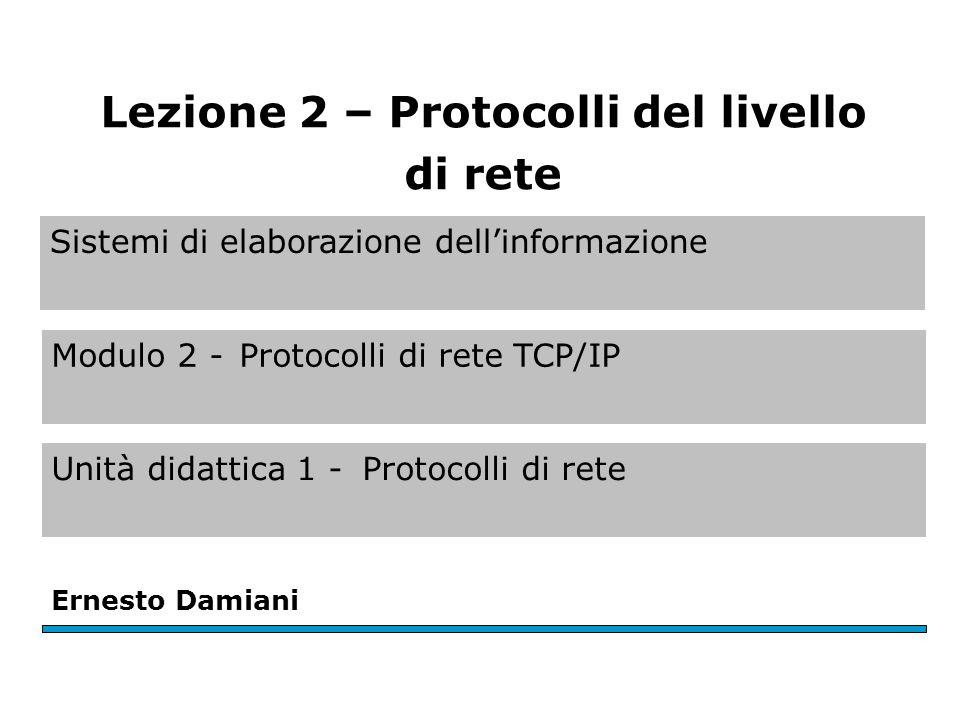 Modulo 2 – U.D. 1 – Lez. 2 Ernesto Damiani – Sistemi di elaborazione dell informazione