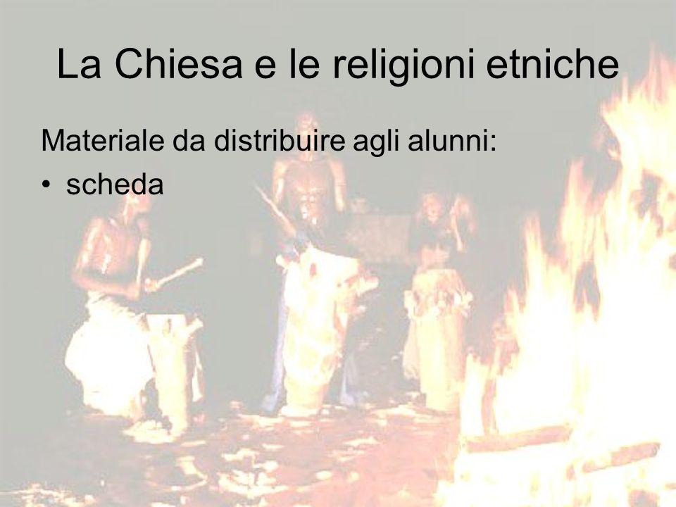 La Chiesa e le religioni etniche