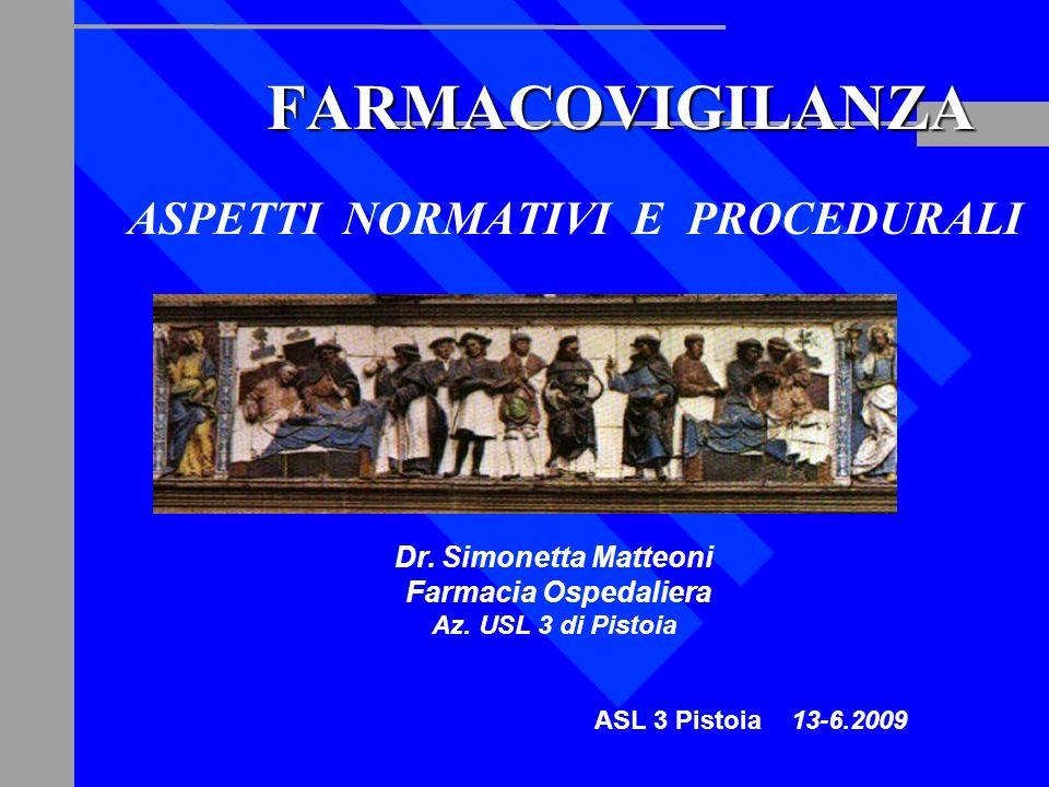 FARMACOVIGILANZA ASPETTI NORMATIVI E PROCEDURALI