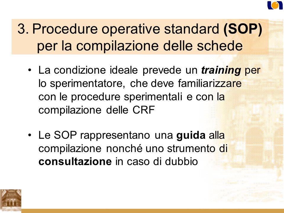 3. Procedure operative standard (SOP) per la compilazione delle schede