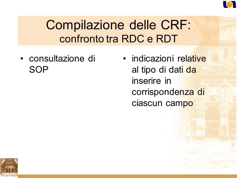 Compilazione delle CRF: confronto tra RDC e RDT