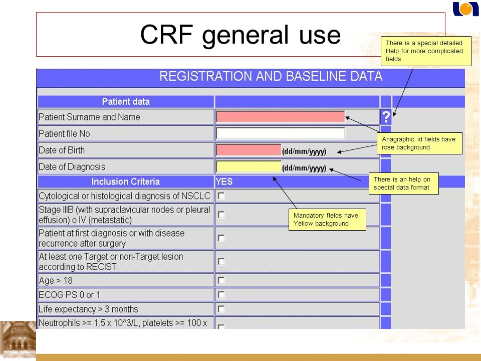 CRF general use There is a special detailed. Help for more complicated. fields. Anagraphic id fields have.