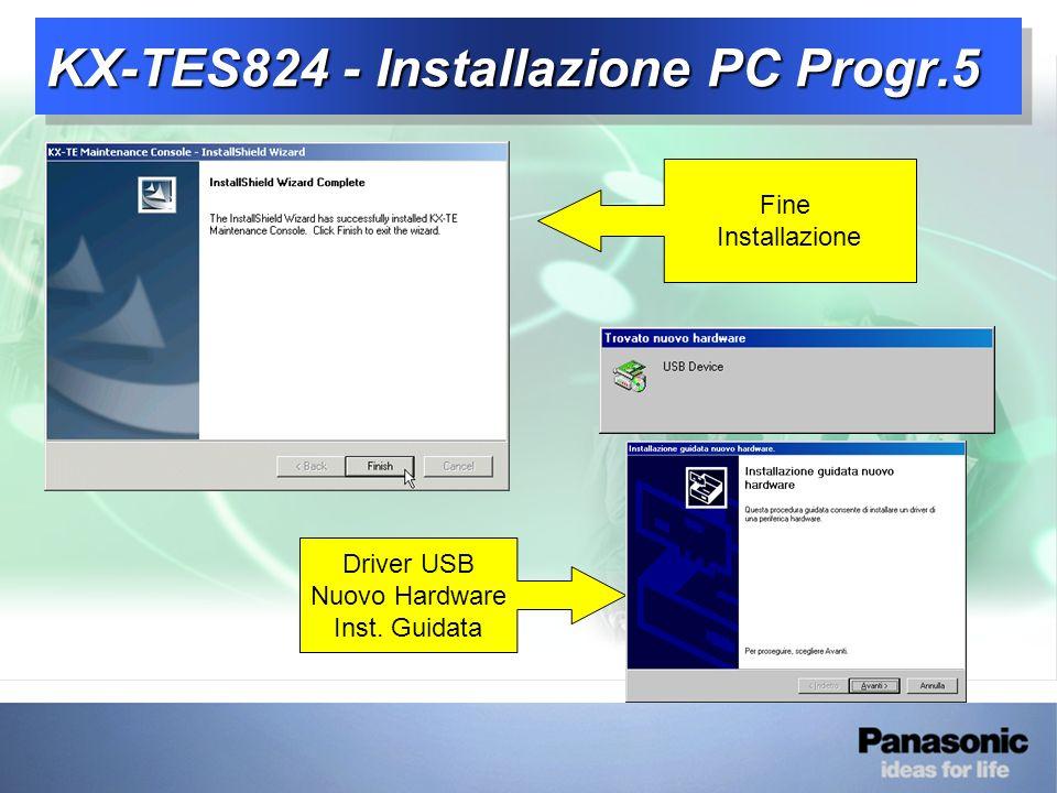 KX-TES824 - Installazione PC Progr.5