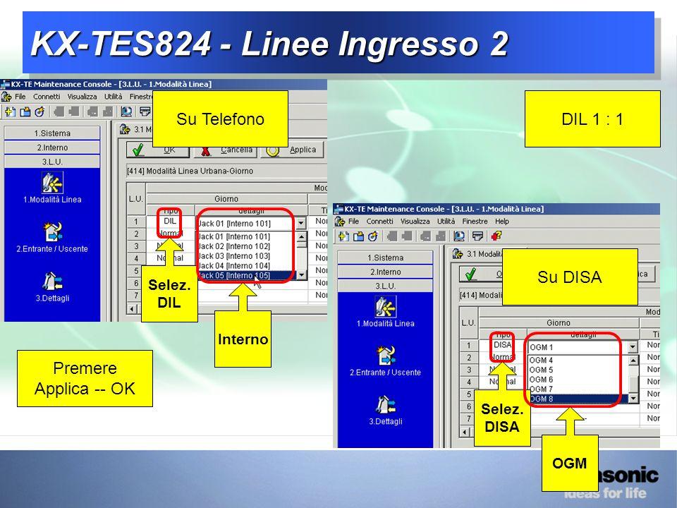 KX-TES824 - Linee Ingresso 2