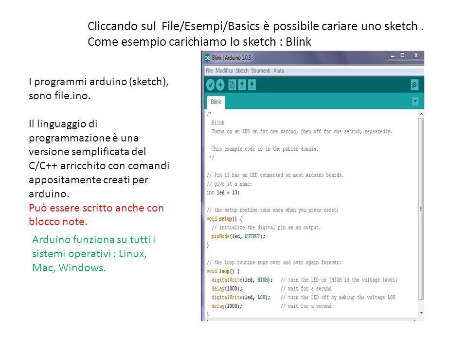 Cliccando sul File/Esempi/Basics è possibile cariare uno sketch