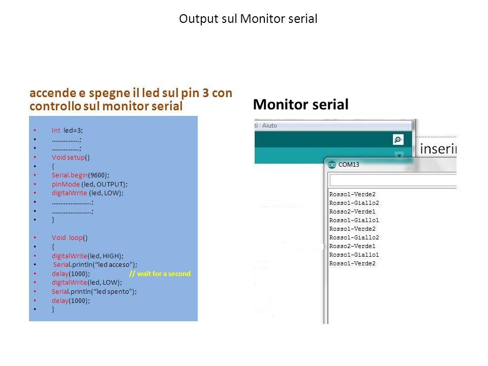 Output sul Monitor serial