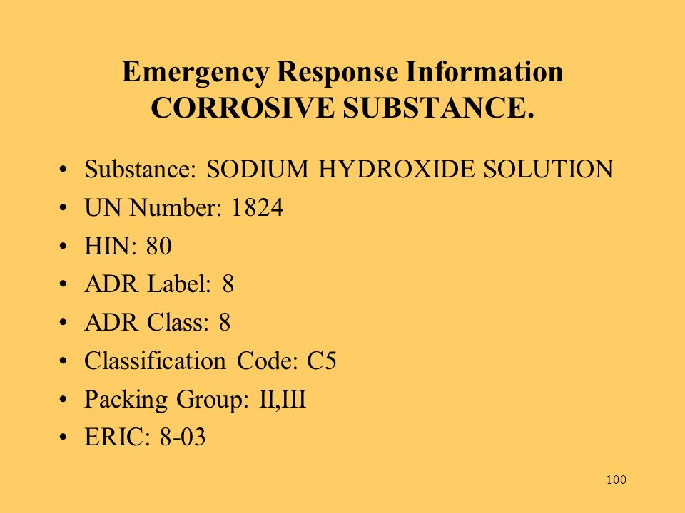 Emergency Response Information CORROSIVE SUBSTANCE.