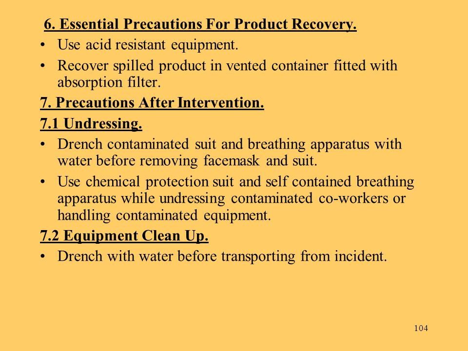 6. Essential Precautions For Product Recovery.