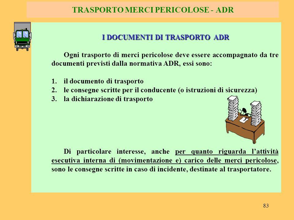 TRASPORTO MERCI PERICOLOSE - ADR