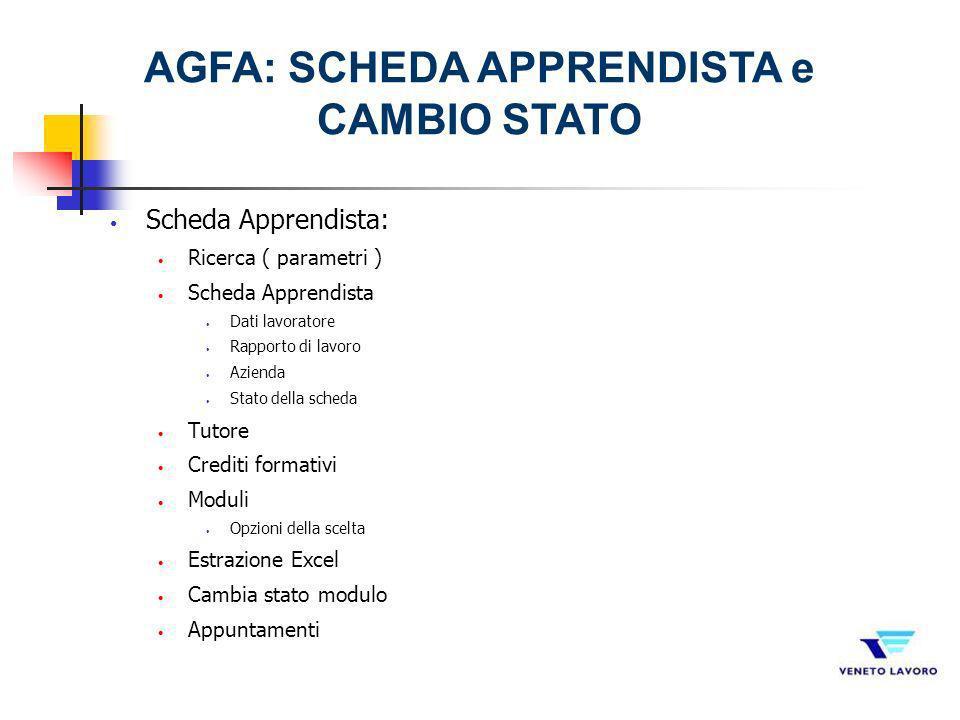 AGFA: SCHEDA APPRENDISTA e CAMBIO STATO