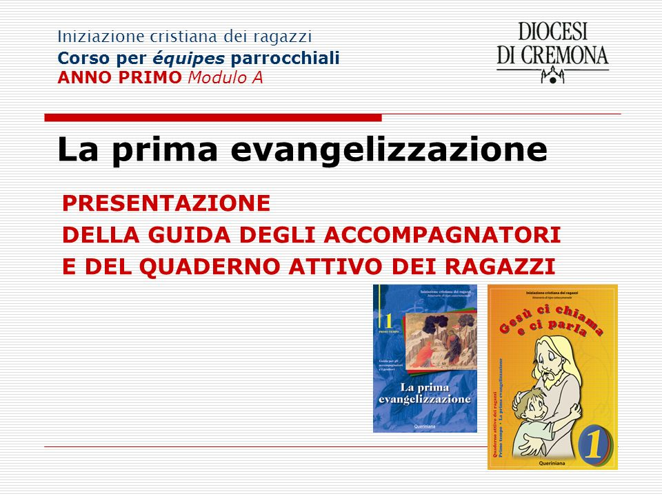 La prima evangelizzazione