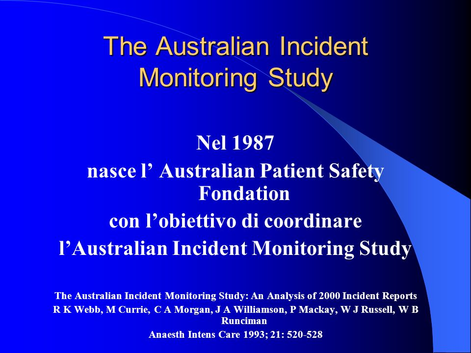 The Australian Incident Monitoring Study