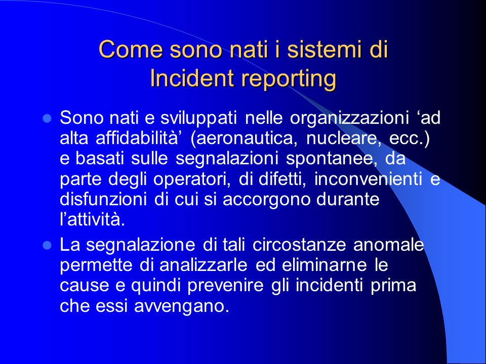 Come sono nati i sistemi di Incident reporting