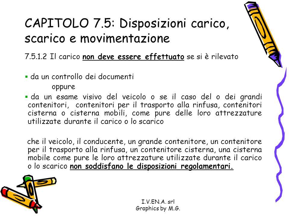 CAPITOLO 7.5: Disposizioni carico, scarico e movimentazione