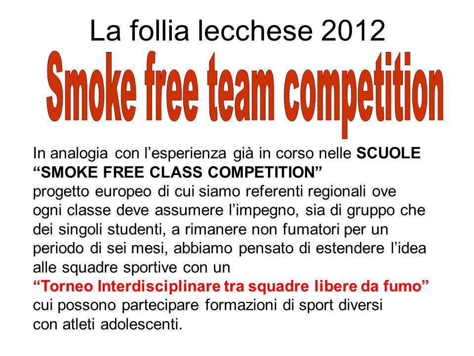Smoke free team competition