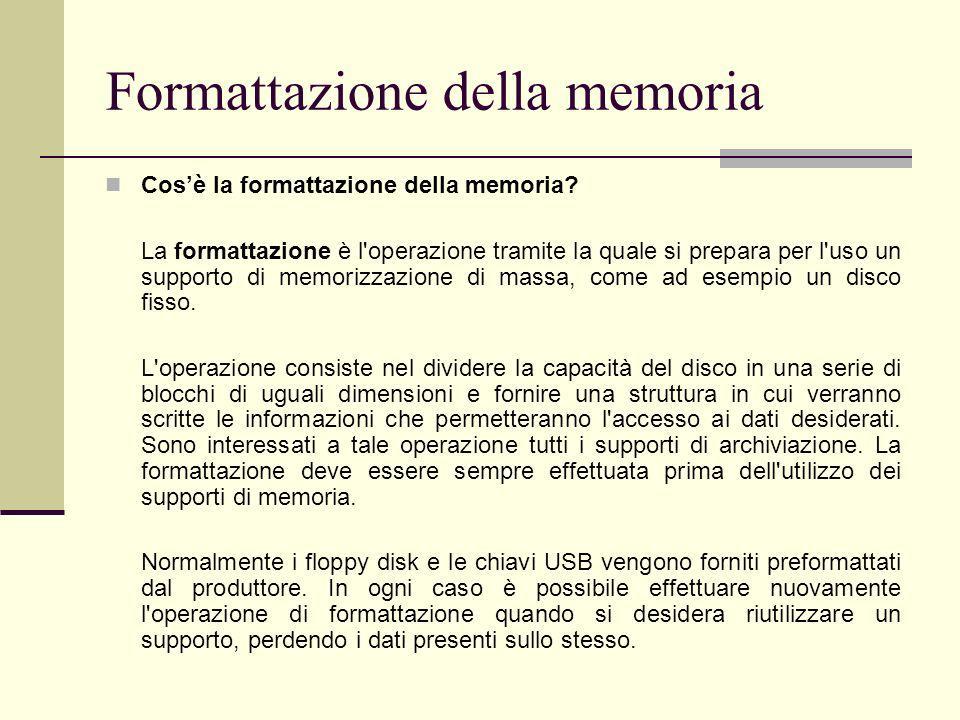 Formattazione della memoria