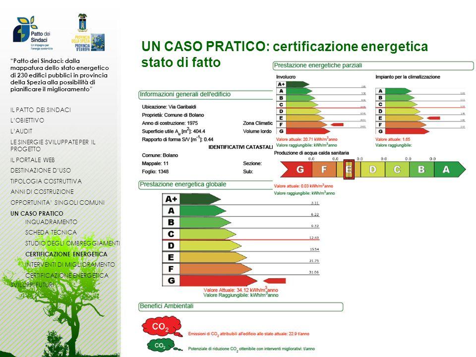 UN CASO PRATICO: certificazione energetica stato di fatto