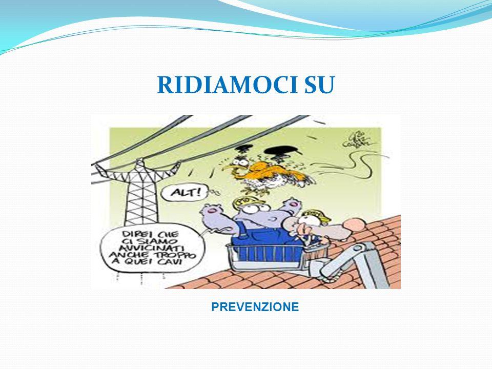 RIDIAMOCI SU PREVENZIONE