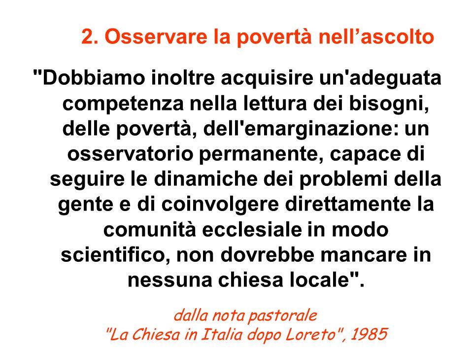 dalla nota pastorale La Chiesa in Italia dopo Loreto , 1985