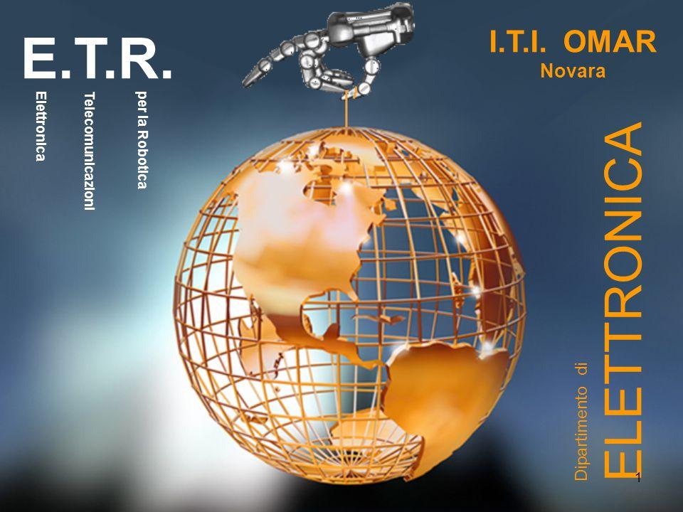 E.T.R. ELETTRONICA I.T.I. OMAR Novara Dipartimento di Elettronica