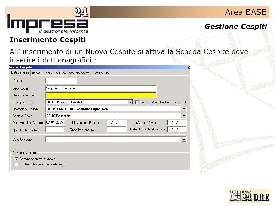 Inserimento CespitiAll' inserimento di un Nuovo Cespite si attiva la Scheda Cespite dove inserire i dati anagrafici :