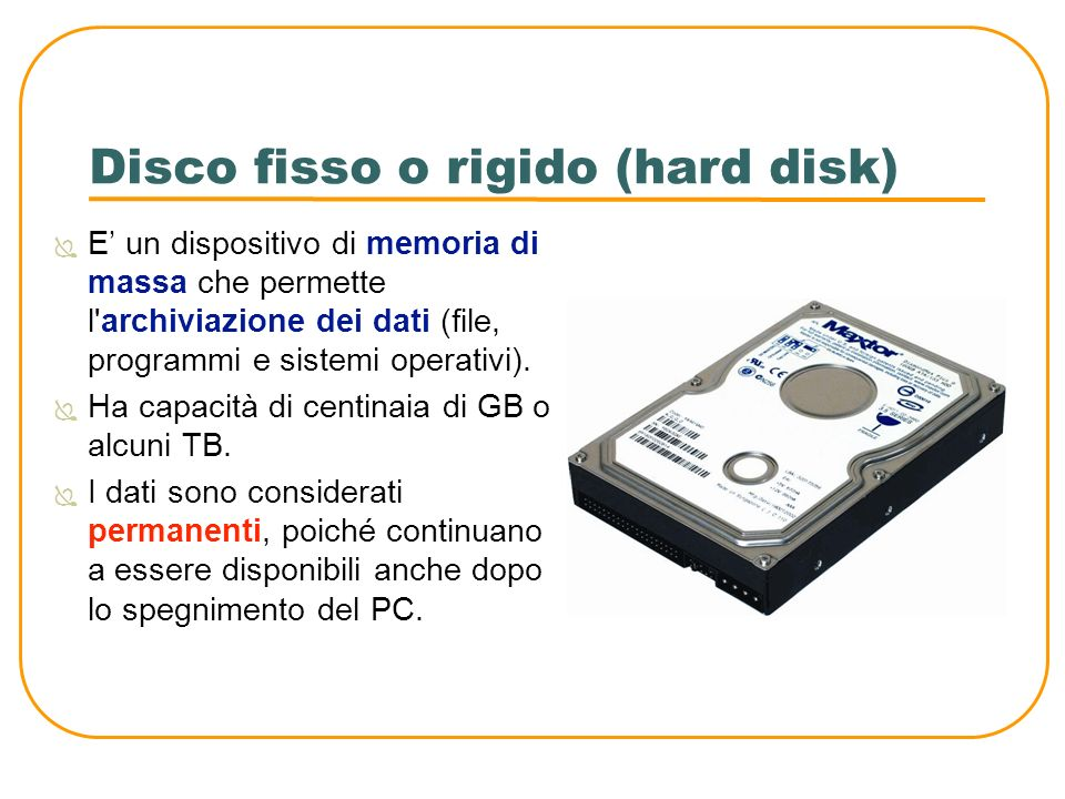 Disco fisso o rigido (hard disk)