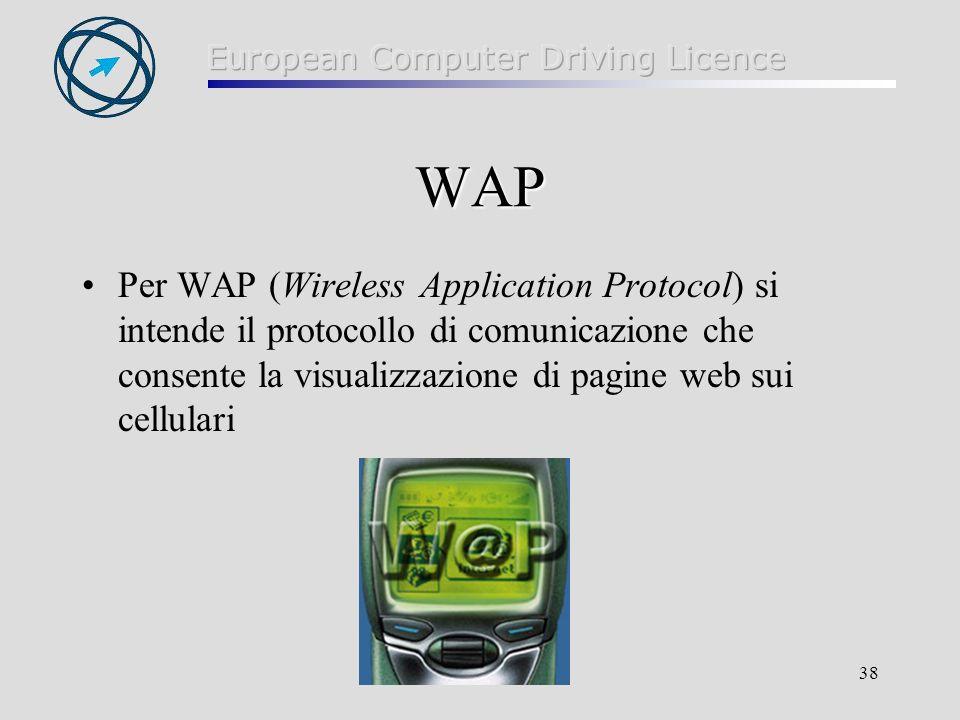 WAP Per WAP (Wireless Application Protocol) si intende il protocollo di comunicazione che consente la visualizzazione di pagine web sui cellulari.