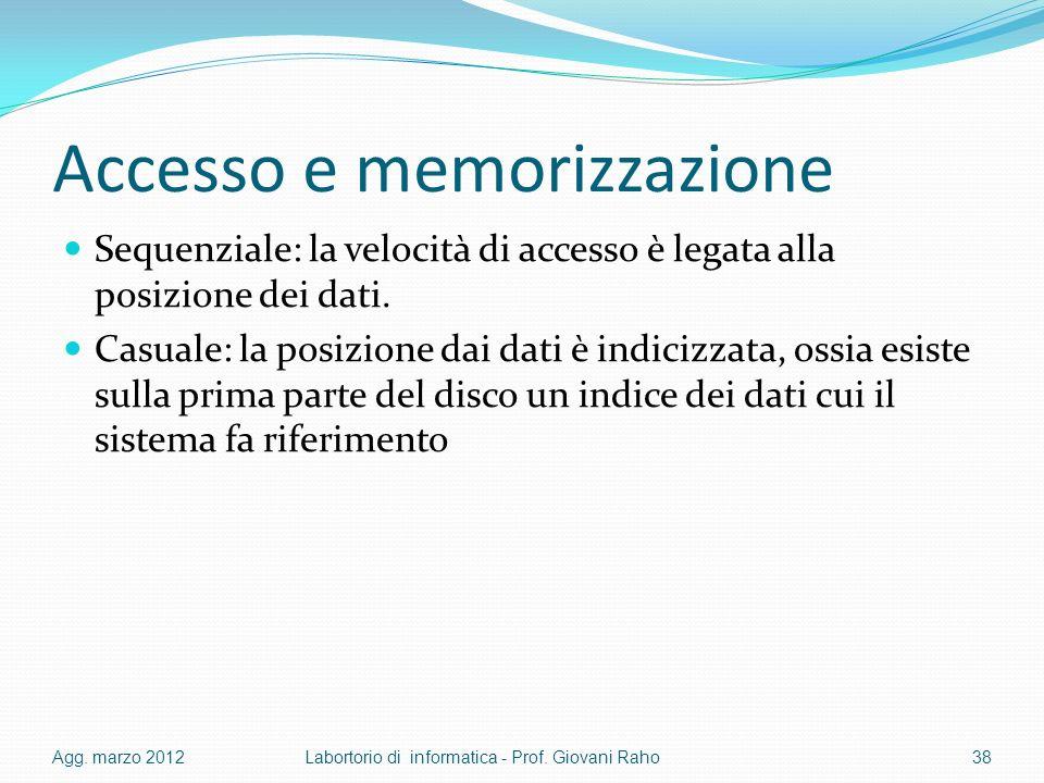 Accesso e memorizzazione