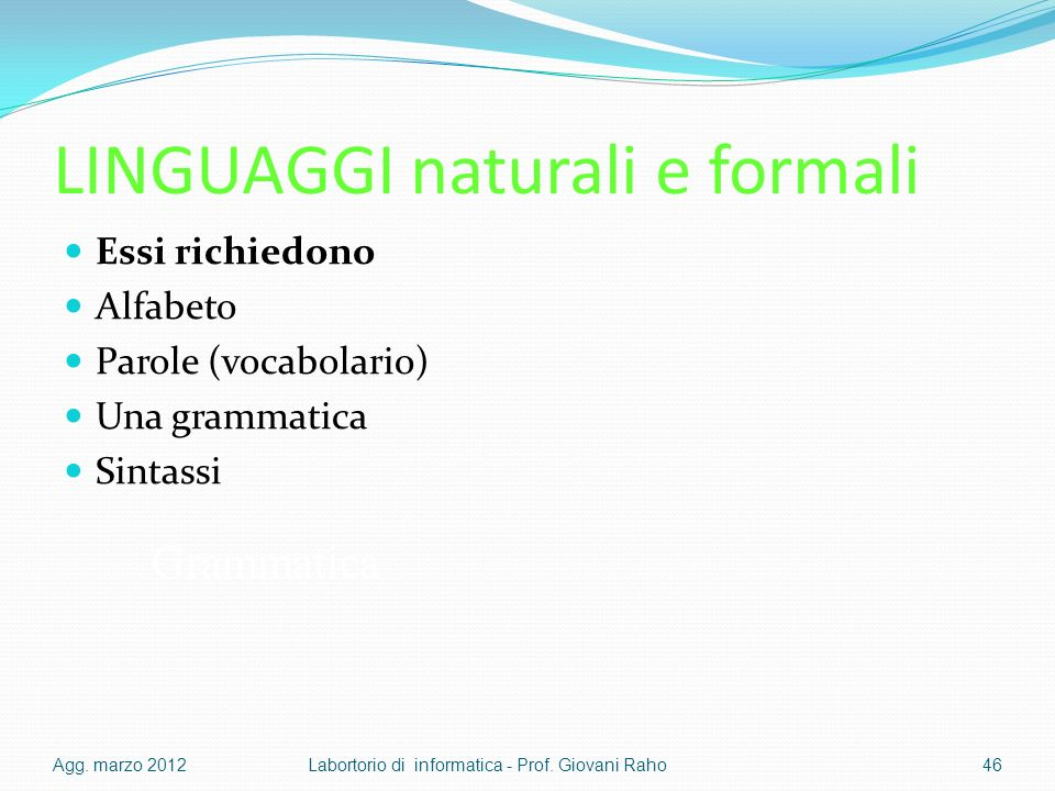 LINGUAGGI naturali e formali