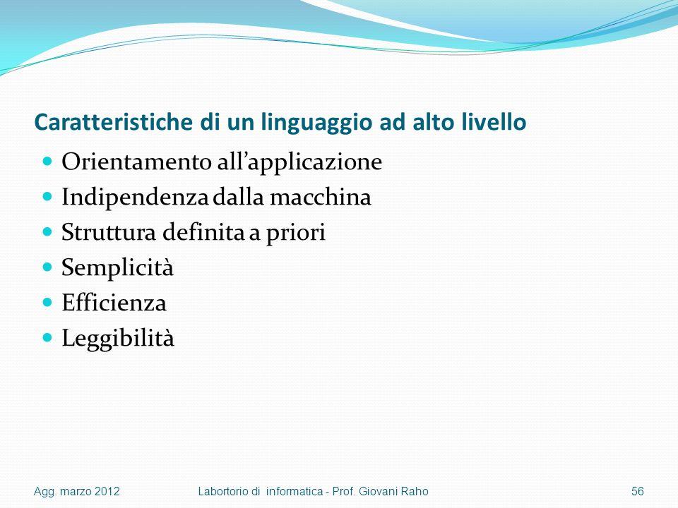 Caratteristiche di un linguaggio ad alto livello