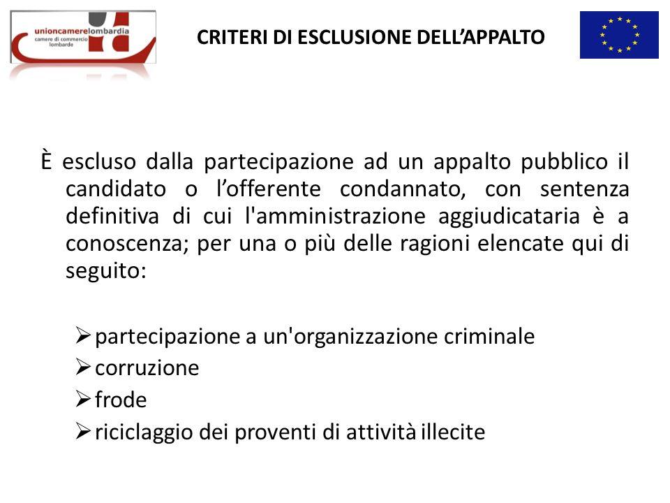 CRITERI DI ESCLUSIONE DELL'APPALTO
