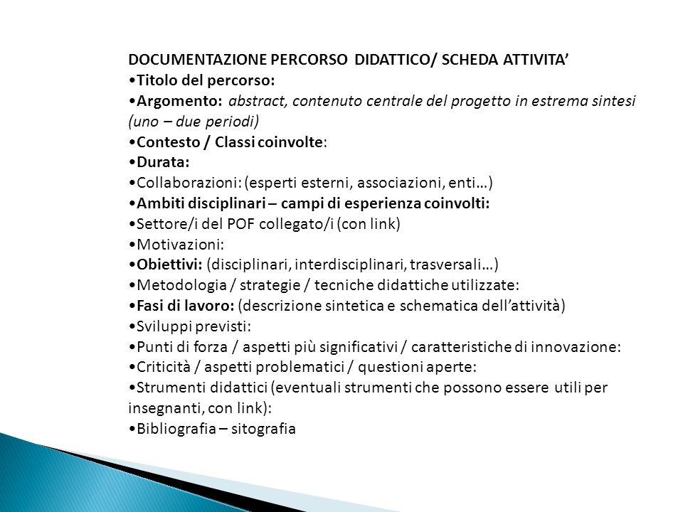 DOCUMENTAZIONE PERCORSO DIDATTICO/ SCHEDA ATTIVITA'
