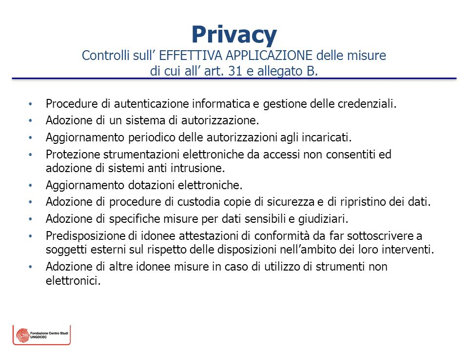 Privacy Controlli sull' EFFETTIVA APPLICAZIONE delle misure