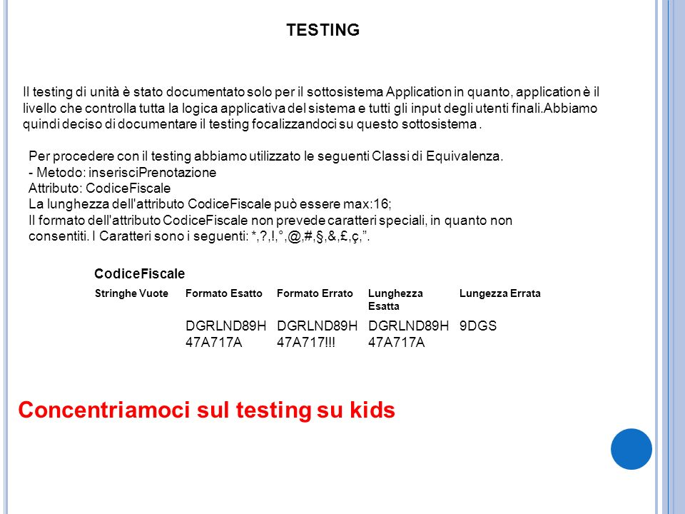 Concentriamoci sul testing su kids
