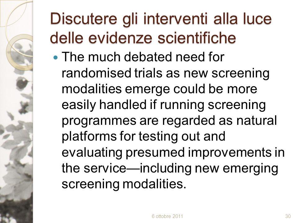 Discutere gli interventi alla luce delle evidenze scientifiche