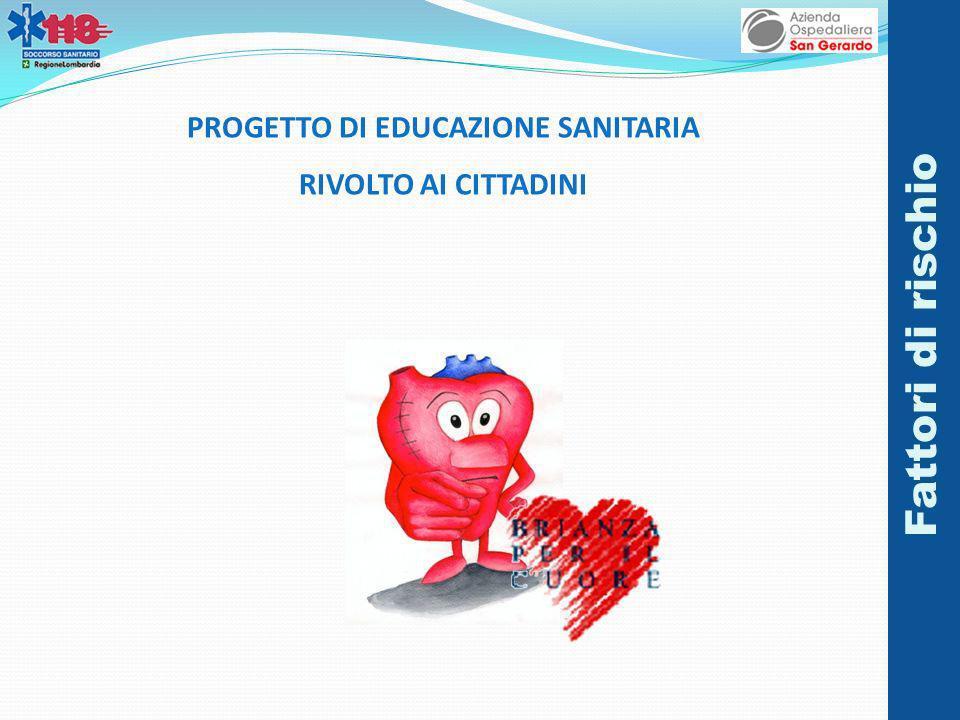 PROGETTO DI EDUCAZIONE SANITARIA
