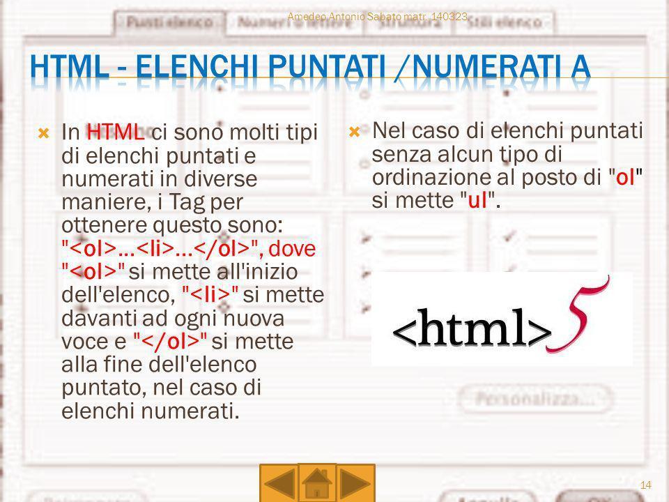 Html - elenchi puntati /numerati a