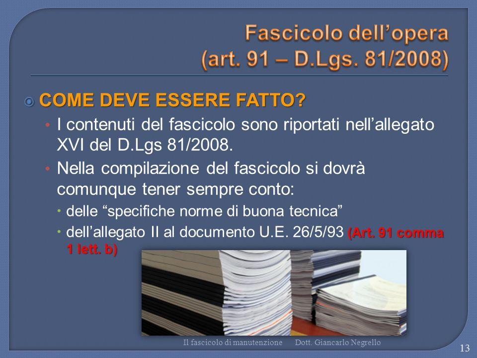 Fascicolo dell'opera (art. 91 – D.Lgs. 81/2008)