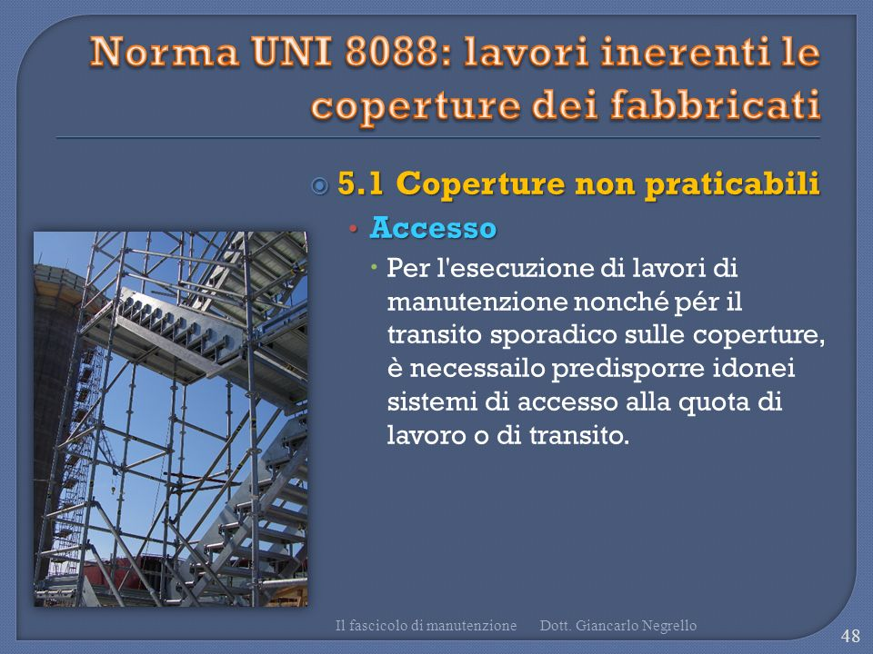 Norma UNI 8088: lavori inerenti le coperture dei fabbricati
