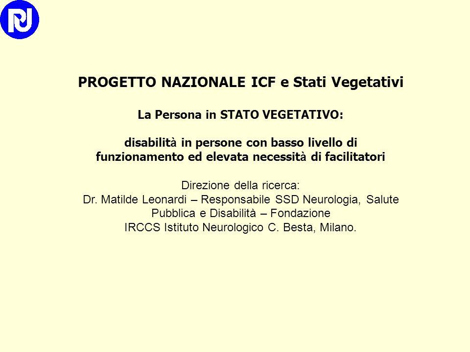 PROGETTO NAZIONALE ICF e Stati Vegetativi