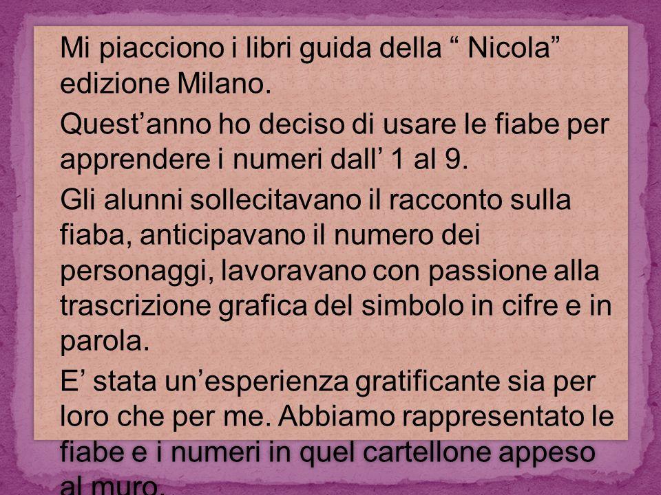 Mi piacciono i libri guida della Nicola edizione Milano.