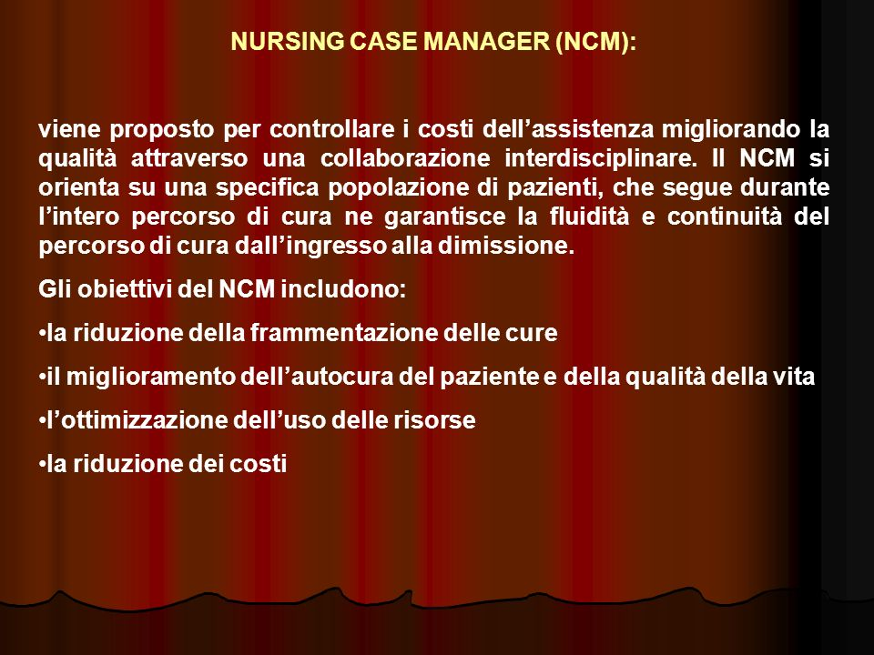 NURSING CASE MANAGER (NCM):