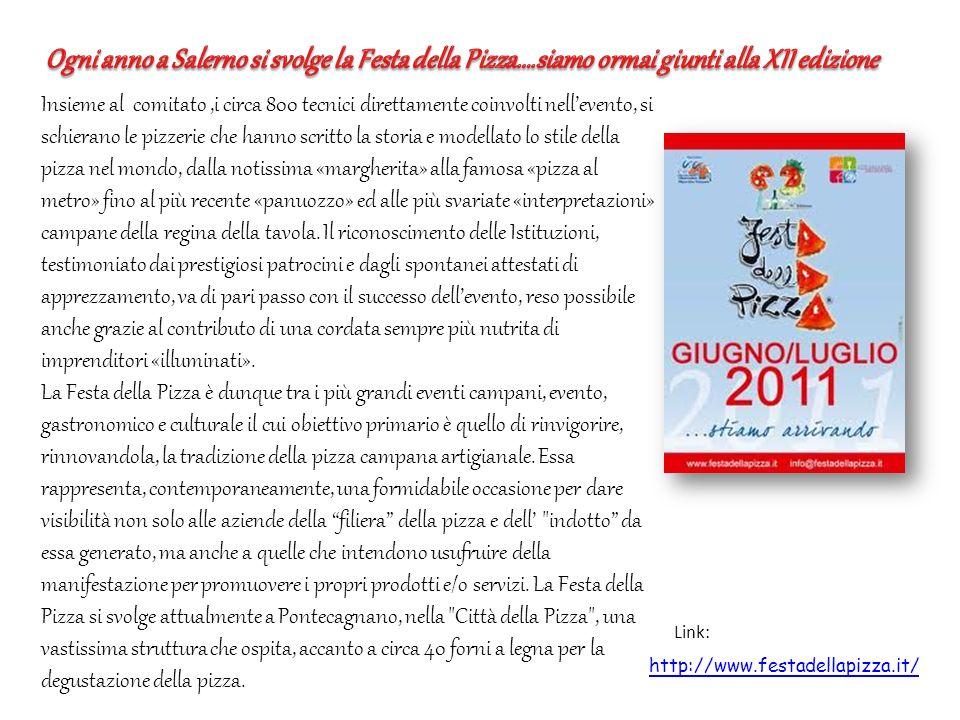 Ogni anno a Salerno si svolge la Festa della Pizza…