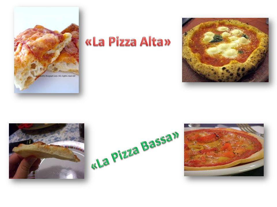 «La Pizza Alta» «La Pizza Bassa»