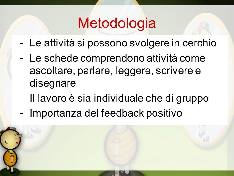 Metodologia - Le attività si possono svolgere in cerchio