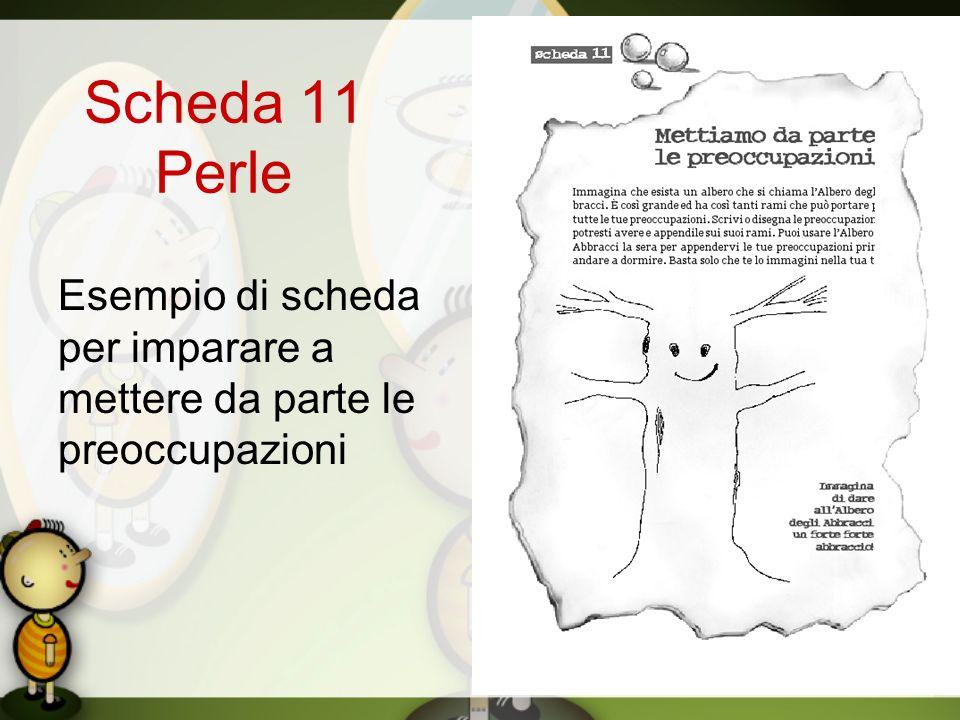 Scheda 11 Perle Esempio di scheda per imparare a mettere da parte le preoccupazioni