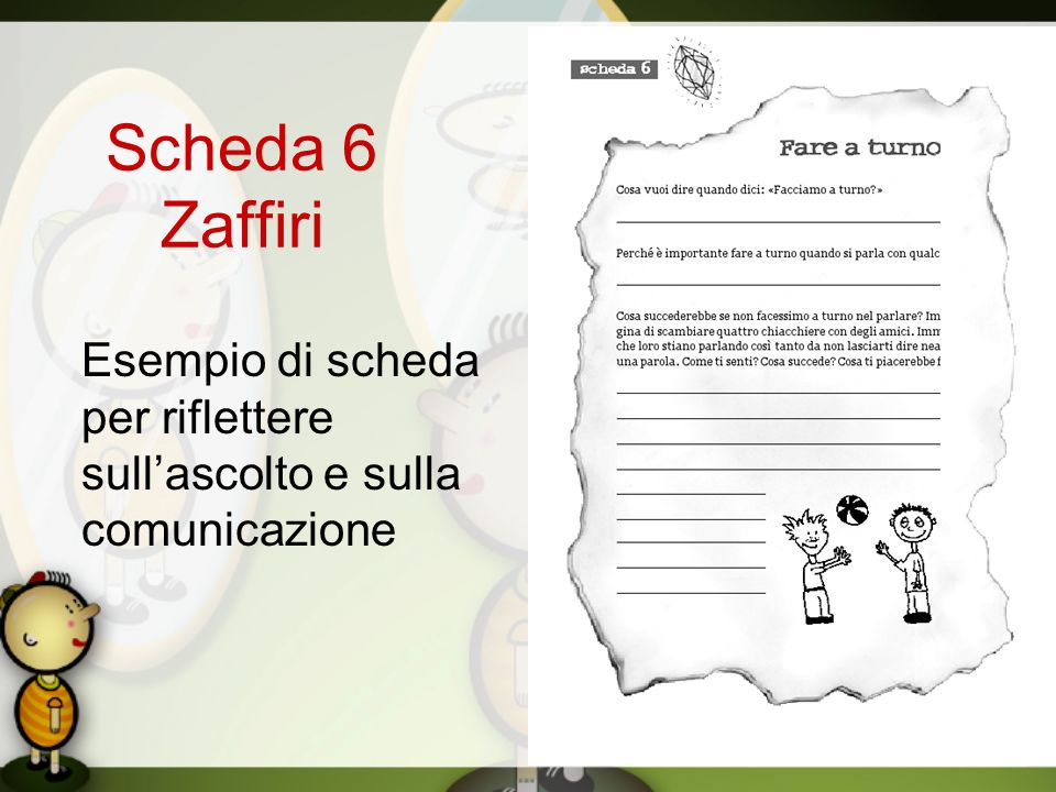 Scheda 6 Zaffiri Esempio di scheda per riflettere sull'ascolto e sulla comunicazione